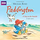 Paddington: A Day at the Seaside and Other Stories (BBC Audio)
