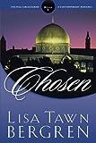 Chosen (Full Circle Series #5) (1578564670) by Lisa Tawn Bergren