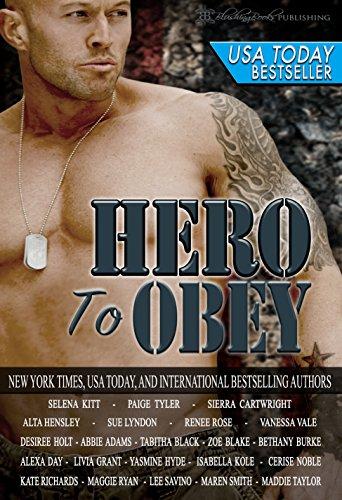 Selena Kitt - Hero to Obey: Twenty-two Naughty Military Romance Stories