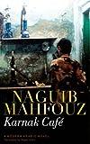 img - for Karnak Caf : A Modern Arabic Novel book / textbook / text book