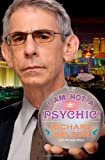 I Am Not a Psychic!: A Novel