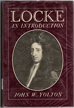 john locke writings John locke biography - the father of liberalism, john locke was one of the  most  he spent an ample amount of time writing new works and rewriting and.