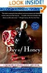 Day of Honey: A Memoir of Food, Love,...