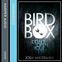 Bird Box Hörbuch von Josh Malerman Gesprochen von: Katharine Mangold