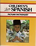 Living Children's Spanish Picture Dictionary (0517563363) by Living Language