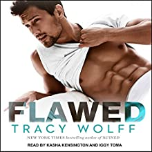 Flawed: Ethan Frost Series, Book 4 Audiobook by Tracy Wolff Narrated by Kasha Kensington, Iggy Toma