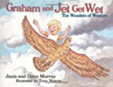 Graham and Jet Get Wet: The Wonders of Weather