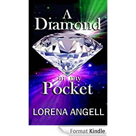 A Diamond In My Pocket (The Unaltered Book 1) (English Edition)