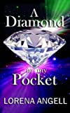 img - for A Diamond In My Pocket (The Unaltered) book / textbook / text book