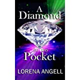 A Diamond In My Pocket (The Unaltered Book 1) ~ Lorena Angell