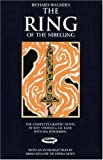 Richard Wagners The Ring of the Nibelung