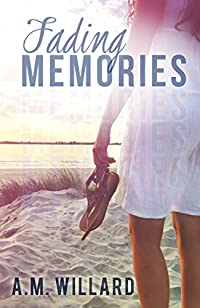 Fading Memories by A.M. Willard ebook deal