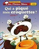 """Afficher """"Moi, Thérèse Miaou n° 06<br /> Qui a piqué mes croquettes ?"""""""