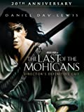 The Last of the Mohicans Directors Definitive Cut