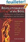 Revolutionaries of the Soul: Reflecti...