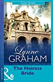The Heiress Bride (Mills & Boon Modern) (Lynne Graham Collection) (Sister Brides series Book 3)