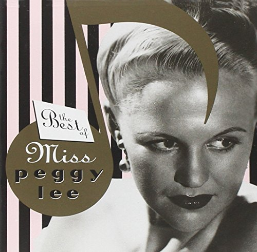 Peggy Lee - Best Of Miss Peggy Lee - Zortam Music