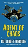 img - for Agent of Chaos by Rutledge Etheridge (1997-08-01) book / textbook / text book