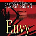Envy (       UNABRIDGED) by Sandra Brown Narrated by Victor Slezak