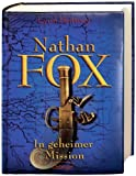 Nathan Fox. In geheimer Mission - Lynn Brittney