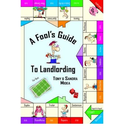 a-fools-guide-to-landlording-by-midea-tonypaperback