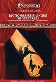 echange, troc Bernard Guiraud - Dictionnaire bilingue du spectacle : Edition bilingue Français-Anglais