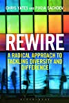 Rewire: A Radical Approach to Tacklin...