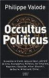 echange, troc Philippe Valode - Occultus politicus