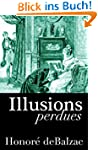 Illusions perdues  ''Edition Int�gral...