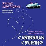 Caribbean Cruising | Rachel Hawthorne