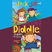 Jack and Jill & Diddle, Diddle, Dumpling Audiobook by Melissa Everett Narrated by Erin Yuen