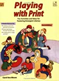 img - for Playing with Print: Fun Activities and Ideas for Fostering Emergent Literacy book / textbook / text book
