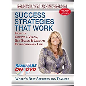 Success Strategies That Work - How to Create a Vision, Set Goals & Lead an Extraordinary Life - Personal Development DVD Training Video