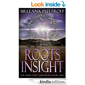 Roots of Insight (Dusk Gate Chronicles -- Book Two 2)