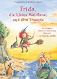 img - for Frida, die kleine Waldhexe, und ihre Freunde book / textbook / text book