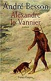 """Afficher """"Les Auvernois n° 2<br /> Alexandre le Vannier"""""""