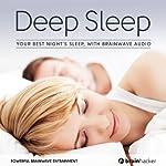 Deep Sleep Session: Your Best Night's Sleep, with Brainwave Audio | Brain Hacker