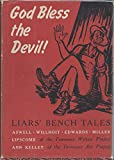 img - for God Bless the Devil! Liars' Bench Tales book / textbook / text book