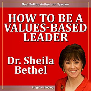 How to Be a Values-based Leader Speech