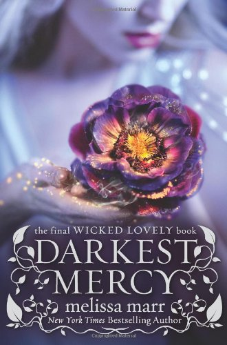 Cover of Darkest Mercy (Wicked Lovely)