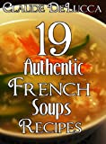 19 Authentic French Soups Recipes