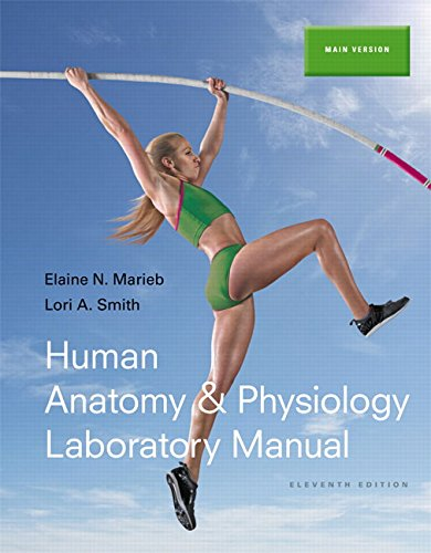 Human Anatomy & Physiology Laboratory Manual, Main Version Plus MasteringA&P with eText -- Access Card Package (11th Edition) (Marieb & Hoehn Human Anatomy & Physiology Lab Manuals)