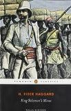 King Solomon's Mines (Penguin Classics)