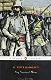 H. Rider Haggard King Solomon's Mines (Penguin Classics)