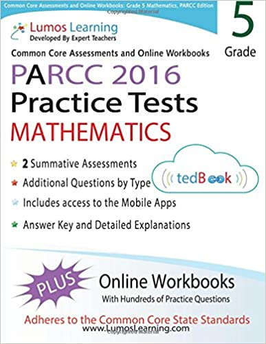 Common Core Assessments and Online Workbooks: Grade 5 Mathematics, PARCC Edition