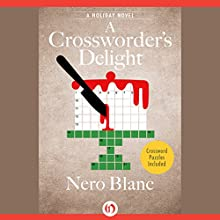 A Crossworder's Delight (       UNABRIDGED) by Nero Blanc Narrated by Noah Michael Levine
