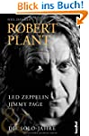 Robert Plant: Led Zeppelin, Jimmy Pag...