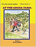 img - for At the Cocoa Farm book / textbook / text book