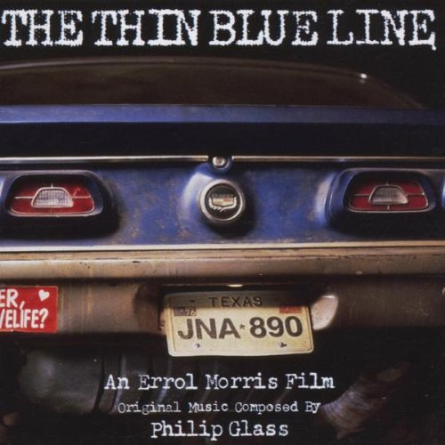 The Thin Blue Line: An Errol Morris Film by Philip Glass
