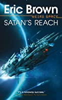 Satan's Reach (Weird Space Book 2)